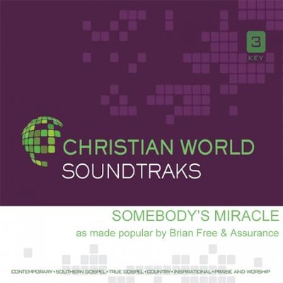 Somebody's Miracle, Acc CD   -     By: Brian Free & Assurance