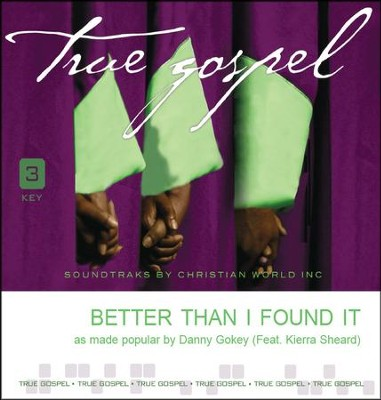 Better Than I Found It, Accompaniment CD   -     By: Danny Gokey