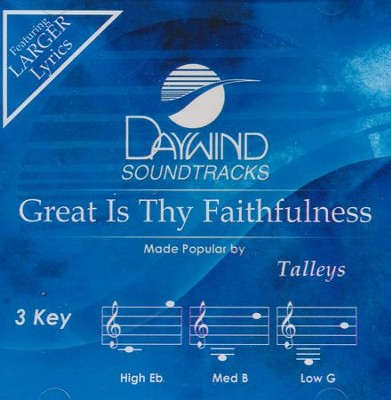 Great Is Thy Faithfulness, Accompaniment Track   -     By: The Talleys