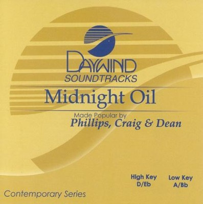 Midnight Oil, Accompaniment CD   -     By: Phillips Craig & Dean