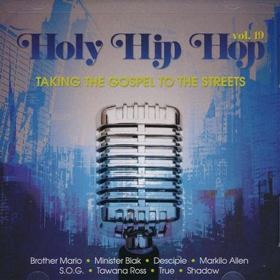 Holy Hip Hop Vol. 19   -     By: Various Artists