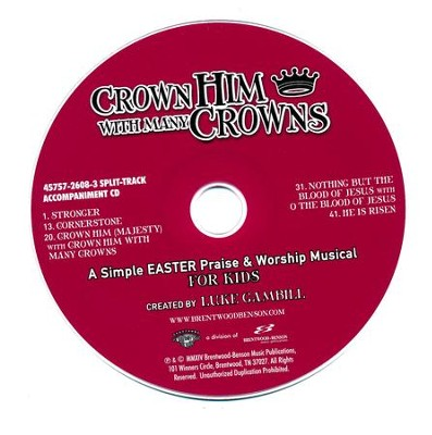 Crown Him With Many Crowns: Simple Easter Musical For  Kids - Split-Track Acc CD  -     By: Luke Gambill