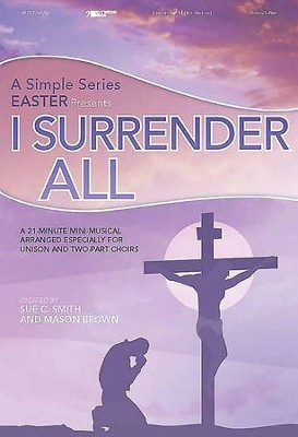 I Surrender All, Split-Track Accompaniment   -     By: Sue C. Smith, Mason Brown