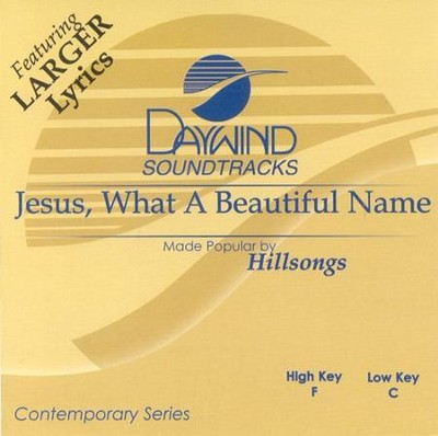 Jesus, What a Beautiful Name, Acc CD   -