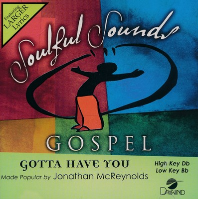 Gotta Have You, Acc CD   -     By: Jonathan McReynolds