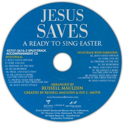 Jesus Saves: A Ready to Sing Easter - Split-Track Accompaniment CD  -     By: Russell Mauldin