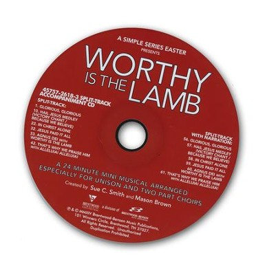 Worthy is the Lamb: A Simple Series Easter - Split-Track Accompaniment CD  -     By: Sue C. Smith, Mason Brown