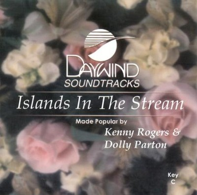 Islands In The Stream, Accompaniment CD   -     By: Kenny Rogers, Dolly Parton