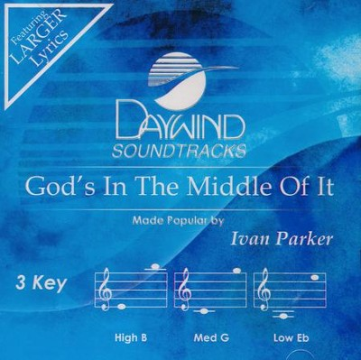 God's In The Middle Of It, Acc CD   -     By: Ivan Parker