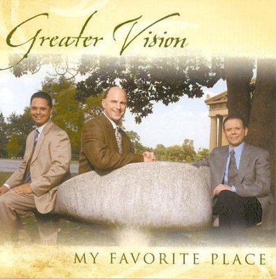 My Favorite Place CD   -     By: Greater Vision