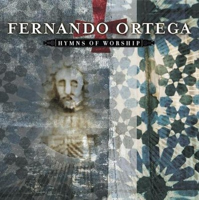 Hymns of Worship, Compact Disc [CD]   -     By: Fernando Ortega