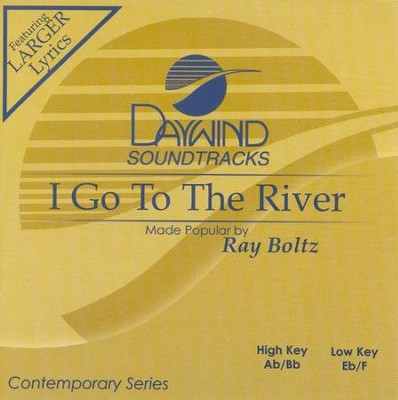 I Go to the River, Accompaniment CD   -     By: Ray Boltz