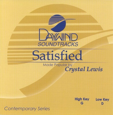 Satisfied, Accompaniment CD   -     By: Crystal Lewis