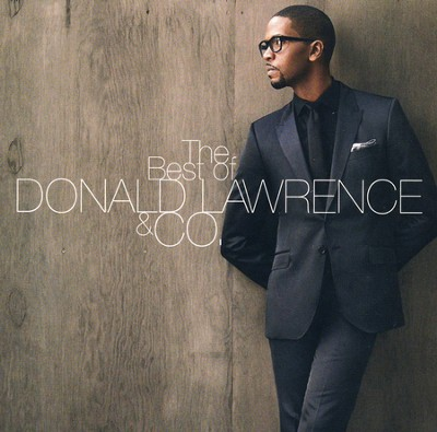 The Best of Donald Lawrence & Co.   -     By: Donald Lawrence