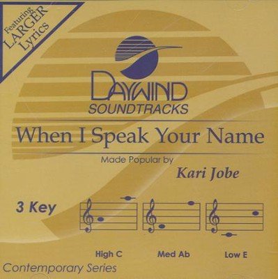 When I Speak Your Name Acc, CD  -     By: Kari Jobe