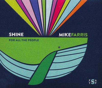 Shine For All the People   -     By: Mike Farris