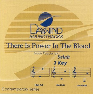 There is Power in the Blood, Acc CD   -     By: Selah