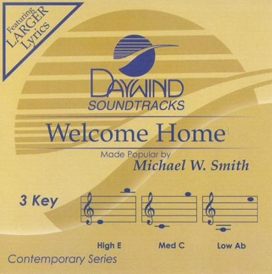 Welcome Home, Acc CD   -     By: Michael W. Smith