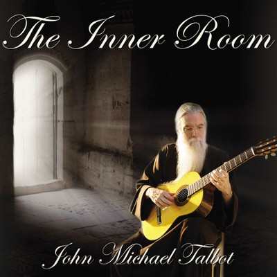 The Inner Room   -     By: John Michael Talbot