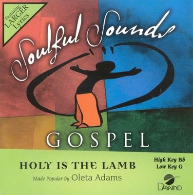 Holy Is The Lamb, Accompaniment CD   -     By: Oleta Adams