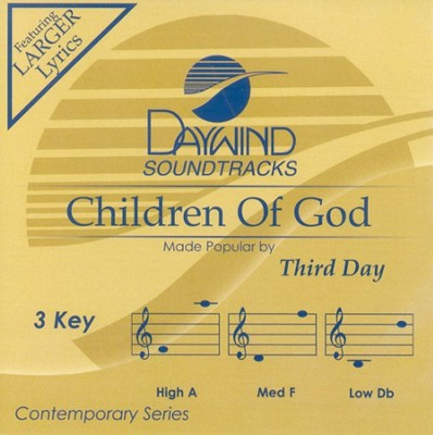Children Of God, Accompaniment CD   -     By: Third Day