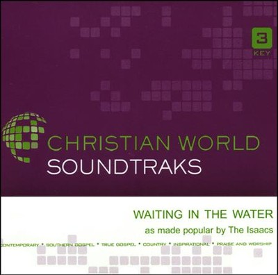 Waiting in the Water Acc, CD  -     By: The Isaacs