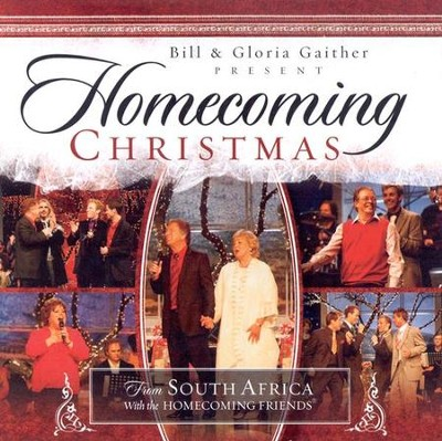 Homecoming Christmas from South Africa CD  -     By: Bill Gaither, Gloria Gaither, Homecoming Friends
