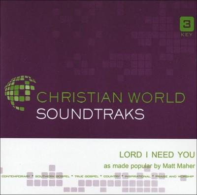 Lord I Need You Acc, CD  -     By: Matt Maher