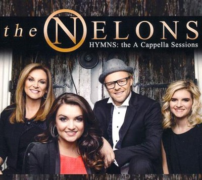 Hymns: The A Cappella Sessions   -     By: The Nelons