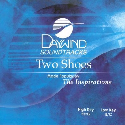 Two Shoes, Accompaniment CD   -     By: The Inspirations