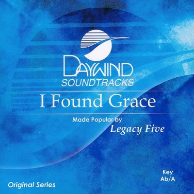 I Found Grace, Acc CD   -     By: Legacy Five