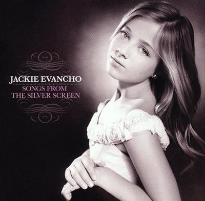 Songs from the Silver Screen   -     By: Jackie Evancho