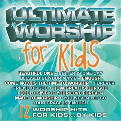 Ultimate Worship for Kids   -