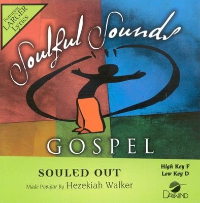 Souled Out, Accompaniment CD   -     By: Hezekiah Walker