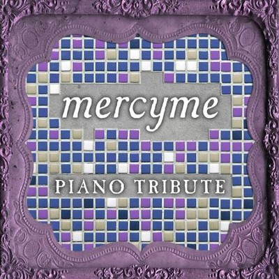 Piano Tribute: MercyMe CD  -