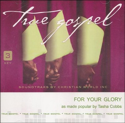 For Your Glory, Acc CD   -     By: Tasha Cobbs