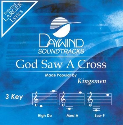God Saw a Cross, Acc CD   -     By: The Kingsmen