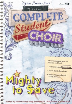 Student Choir: Mighty to Save PREVIEW CD-ROM   -