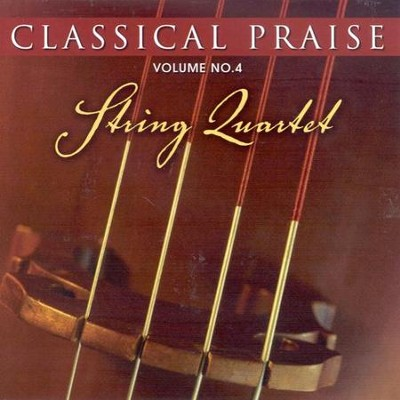 Classical Praise: String Quartets CD  -