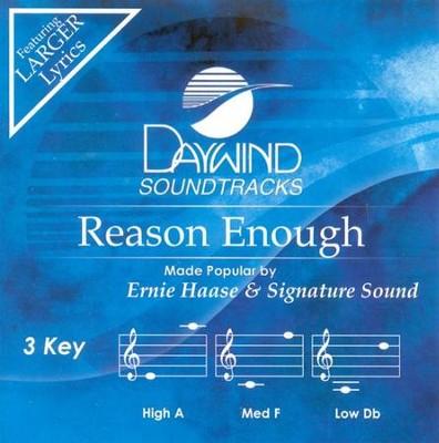 Reason Enough, Accompaniment CD   -     By: Ernie Haase & Signature Sound