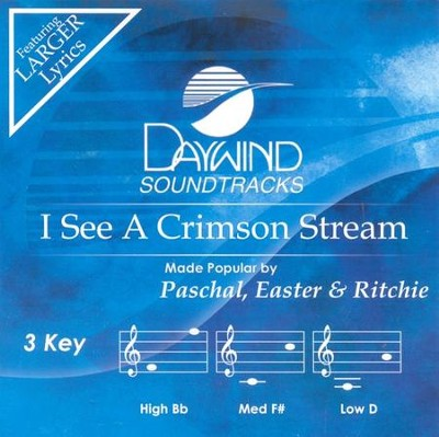 I See A Crimson Stream, Accompaniment CD   -     By: Paschal, Easter, Richie