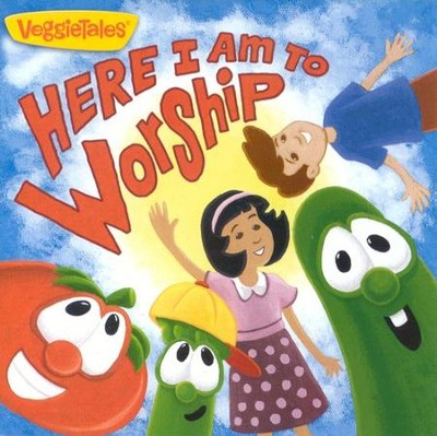 VeggieTales Music: Here I Am to Worship CD  -     By: VeggieTales
