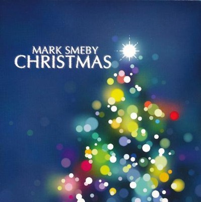 Christmas   -     By: Mark Smeby