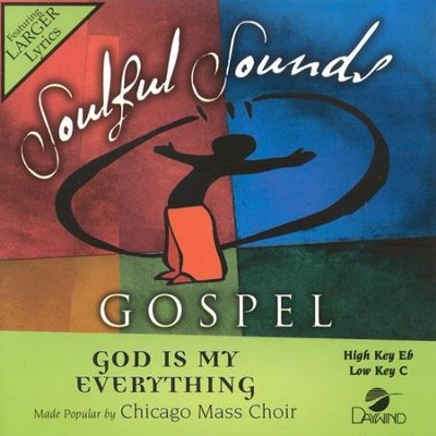 God is My Everything, Acc CD   -     By: Chicago Mass Choir