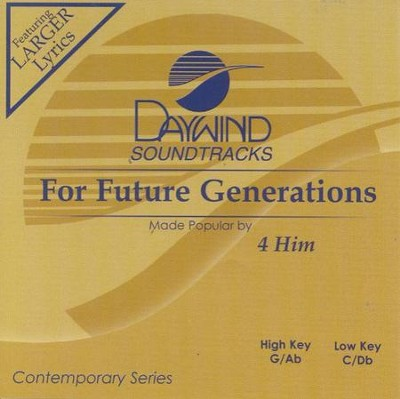 For Future Generations, Accompaniment CD   -     By: 4Him