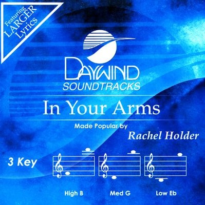 In Your Arms   -     By: Rachel Holder