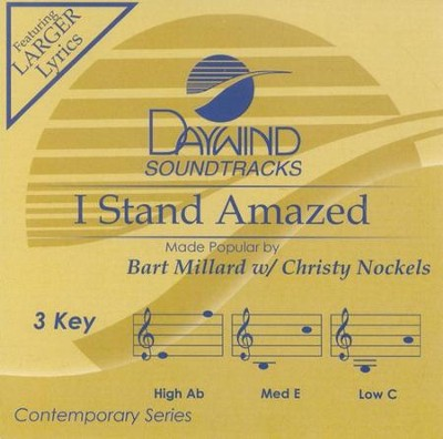 I Stand Amazed, Accompaniment CD   -     By: Bart Millard, Christy Nockels