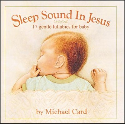 Sleep Sound In Jesus (Deluxe Edition)   -     By: Michael Card