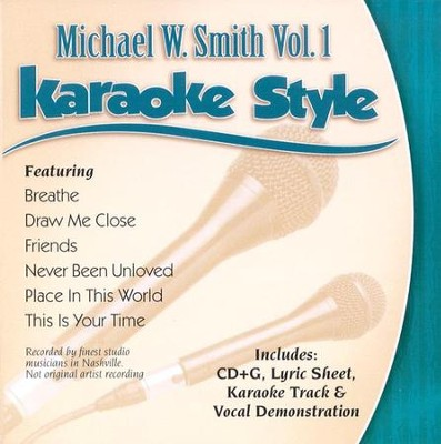 Michael W. Smith, Volume 1, Karaoke Style CD   -     By: Michael W. Smith