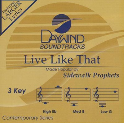 Live Like That Accompaniment, CD  -     By: Sidewalk Prophets
